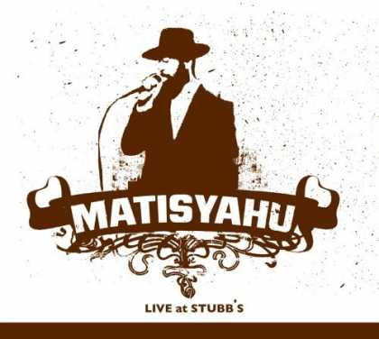 Bestselling Music (2006) - Live At Stubbs by Matisyahu