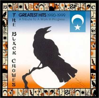 Bestselling Music (2006) - Black Crowes - Greatest Hits 1990-1999: Tribute Work in Progress by The Black Cr