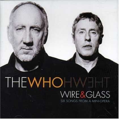 Bestselling Music (2006) - Wire & Glass by The Who