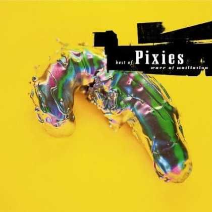 Bestselling Music (2006) - Wave of Mutilation: The Best of Pixies by Pixies