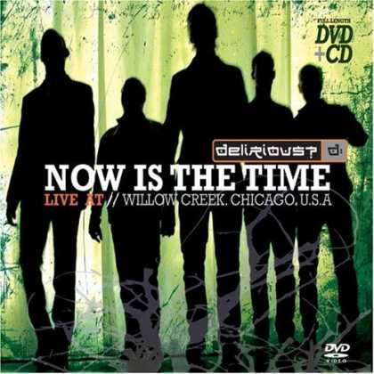 Bestselling Music (2006) - Now Is the Time: Live at Willow Creek (CD+DVD) by Delirious?