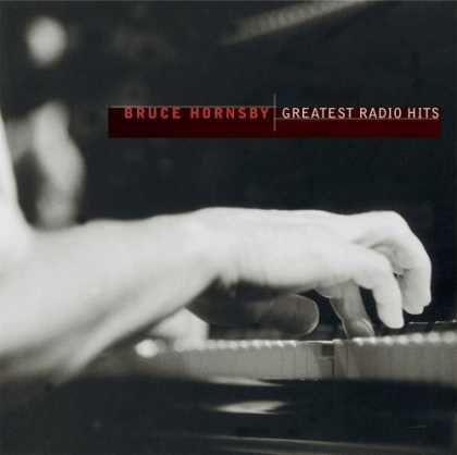 Bestselling Music (2006) - Greatest Radio Hits by Bruce Hornsby