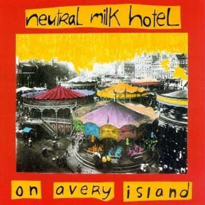 Bestselling Music (2006) - On Avery Island by Neutral Milk Hotel