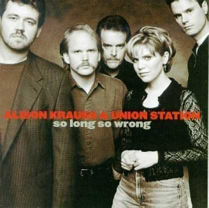 Bestselling Music (2006) - So Long So Wrong by Alison Krauss & Union Station
