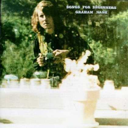 Bestselling Music (2006) - Songs for Beginners by Graham Nash