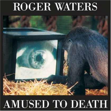Bestselling Music (2006) - Amused to Death by Roger Waters