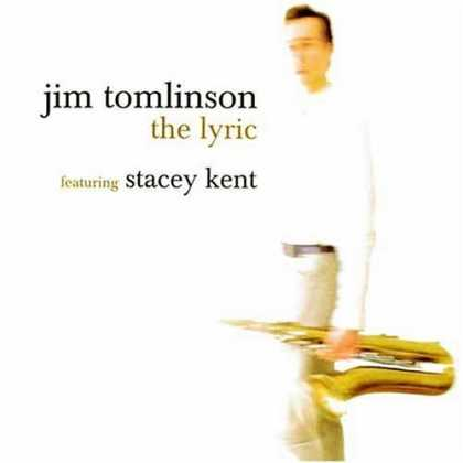 Bestselling Music (2006) - The Lyric by Jim Tomlinson
