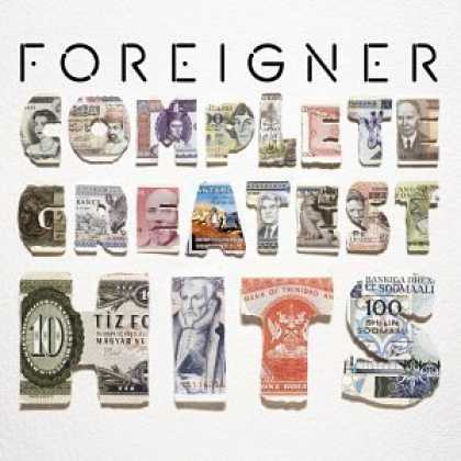Bestselling Music (2006) - Foreigner - Complete Greatest Hits by Foreigner