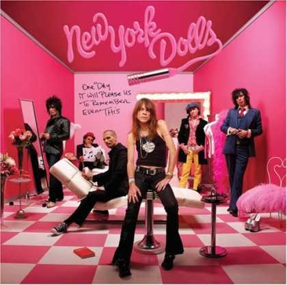 Bestselling Music (2006) - One Day It Will Please Us to Remember Even This by New York Dolls