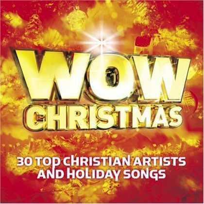 Bestselling Music (2006) - WOW Christmas: 30 Top Christian Artists and Holiday Songs