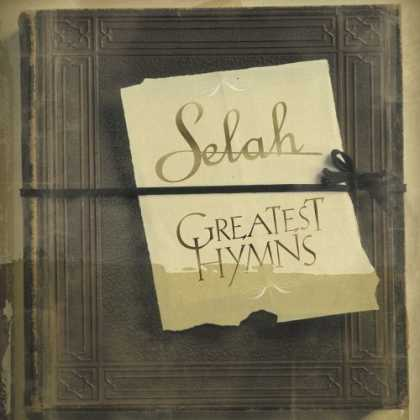 Bestselling Music (2006) - Greatest Hymns by Selah