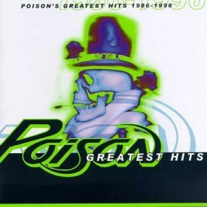 Bestselling Music (2006) - Poison's Greatest Hits 1986-1996 by Poison