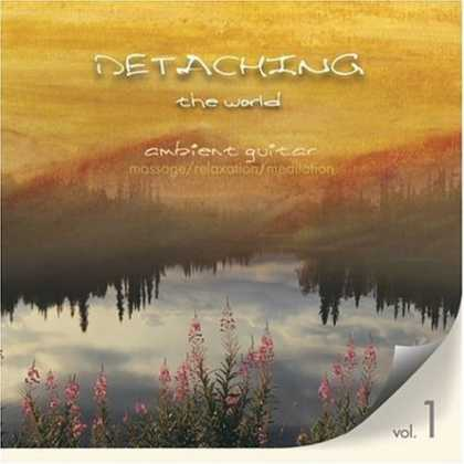 Bestselling Music (2006) - Detaching the World Vol. 1 - Ambient Music for Massage/Relaxation/Meditation