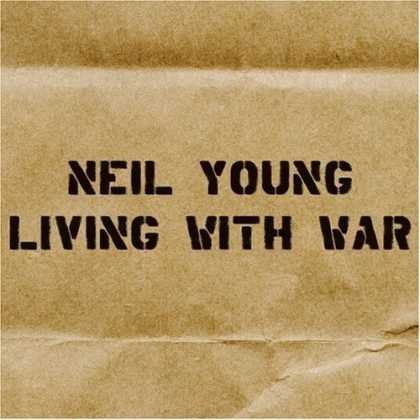 Bestselling Music (2006) - Living With War by Neil Young