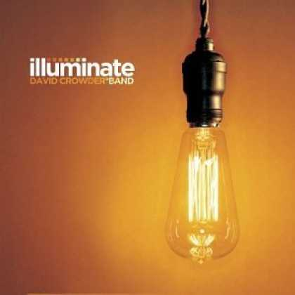Bestselling Music (2006) - Illuminate by David Crowder Band