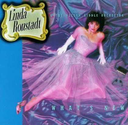 Bestselling Music (2006) - What's New by Linda Ronstadt & the Nelson Riddle Orchestra