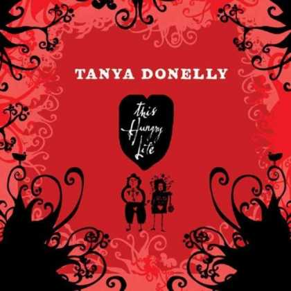 Bestselling Music (2006) - This Hungry Life by Tanya Donelly