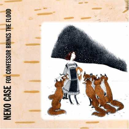 Bestselling Music (2006) - Fox Confessor Brings the Flood by Neko Case