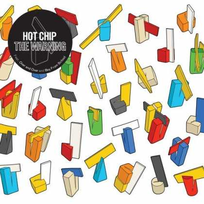 Bestselling Music (2006) - The Warning by Hot Chip