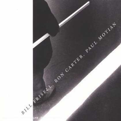 Bestselling Music (2006) - Bill Frisell, Ron Carter, Paul Motian by Bill Frisell