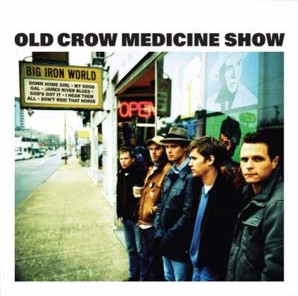 Bestselling Music (2006) - Big Iron World by Old Crow Medicine Show