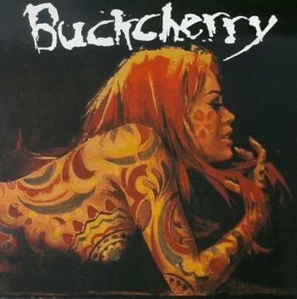Bestselling Music (2006) - Buckcherry by Buckcherry