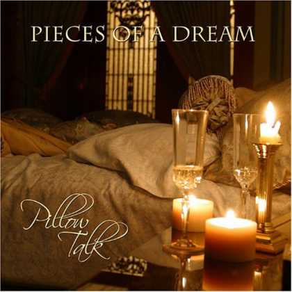Bestselling Music (2006) - Pillow Talk by Pieces of a Dream