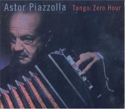 Bestselling Music (2006) - Tango: Zero Hour by Astor Piazzolla & New Tango Quintet