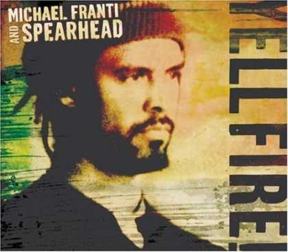 Bestselling Music (2006) - Yell Fire! by Michael Franti and Spearhead