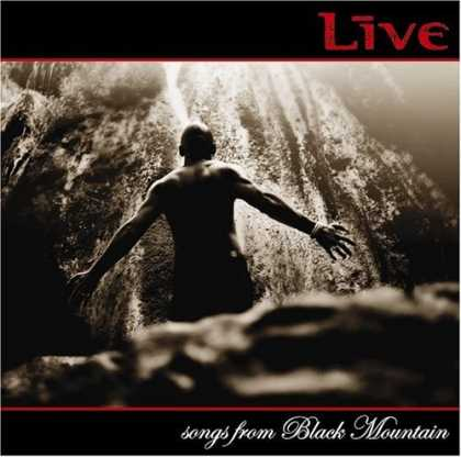 Bestselling Music (2006) - Songs From Black Mountain by Live