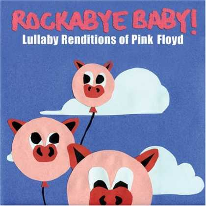 Bestselling Music (2006) - Rockabye Baby! Lullaby Renditions of Pink Floyd by Various Artists