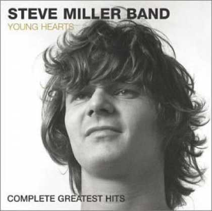 Bestselling Music (2006) - Young Hearts: Complete Greatest Hits by Steve Miller Band