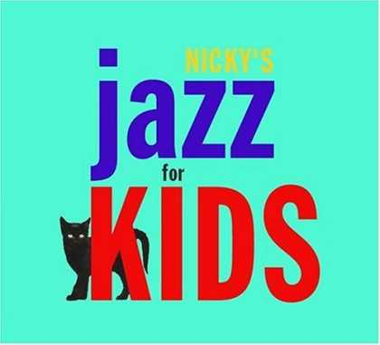 Bestselling Music (2006) - Nicky's Jazz for Kids by Various Artists
