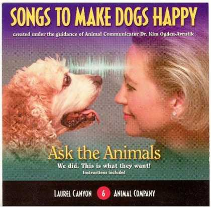 Bestselling Music (2006) - Songs to Make Dogs Happy by Laurel Canyon Animal Company