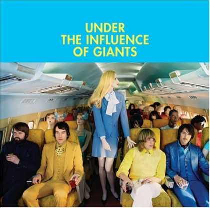 Bestselling Music (2006) - Under the Influence of Giants by Under the Influence of Giants