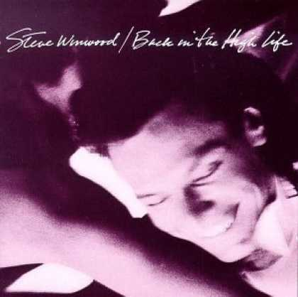 Bestselling Music (2006) - Back in the High Life by Steve Winwood