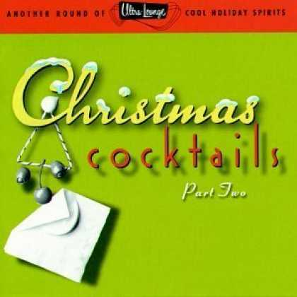 Bestselling Music (2006) - Ultra-Lounge Christmas Cocktails, Pt. 2 by Various Artists