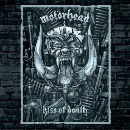 Bestselling Music (2006) - Kiss of Death by Motörhead