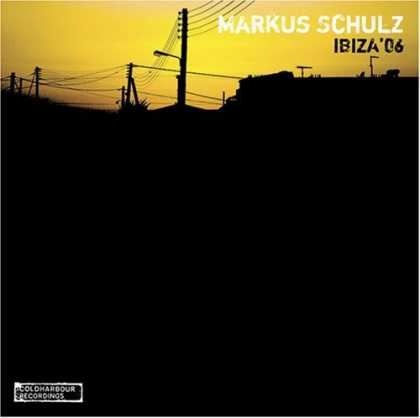 Bestselling Music (2006) - Ibiza '06 by Markus Schulz