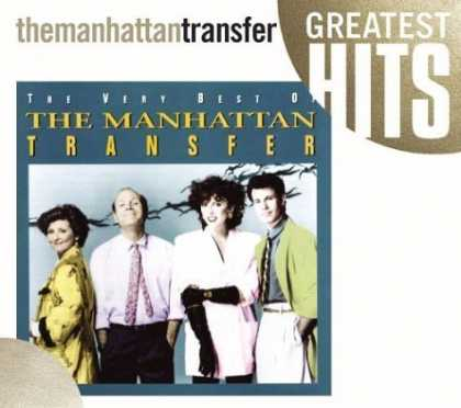 Bestselling Music (2006) - The Very Best of the Manhattan Transfer by The Manhattan Transfer