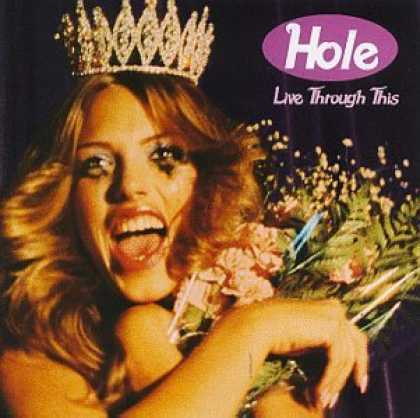 Bestselling Music (2006) - Live Through This by Hole