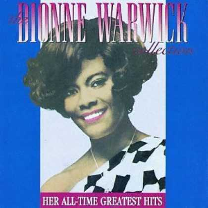 Bestselling Music (2006) - The Dionne Warwick Collection: Her All-Time Greatest Hits by Dionne Warwick