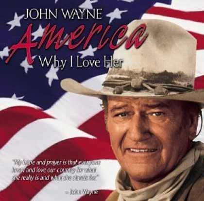 Bestselling Music (2006) - America, Why I Love Her by John Wayne