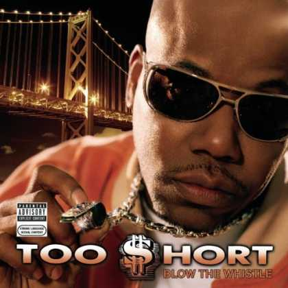 Bestselling Music (2006) - Blow The Whistle by Too Short
