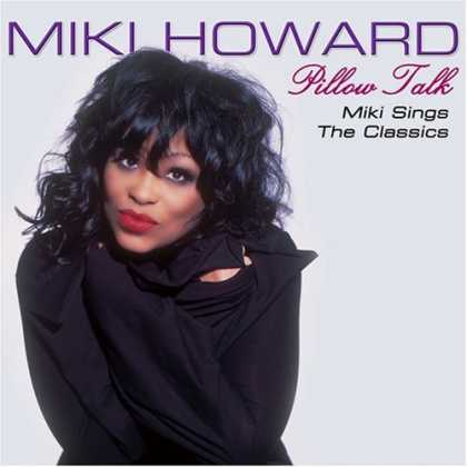 Bestselling Music (2006) - Pillow Talk by Miki Howard