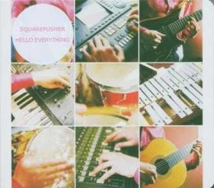 Bestselling Music (2006) - Hello Everything by Squarepusher