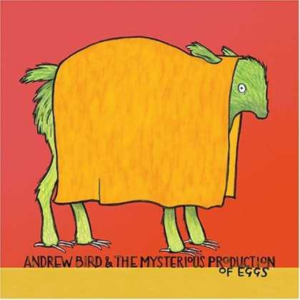 Bestselling Music (2006) - Andrew Bird & the Mysterious Production of Eggs by Andrew Bird