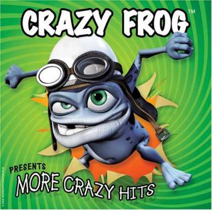Bestselling Music (2006) - More Crazy Hits by Crazy Frog