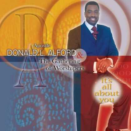 Bestselling Music (2006) - It's All About You by Apostle Donlad Alford