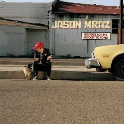Bestselling Music (2006) - Waiting for My Rocket to Come by Jason Mraz